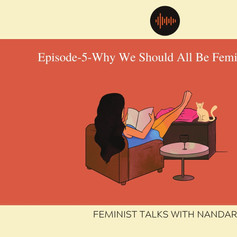 We Should All Be Feminists Podcast.jpg