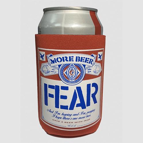"""FEAR """"More Beer"""" koozie"""