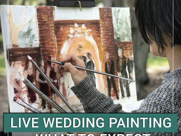 Live wedding painting. What to expect.