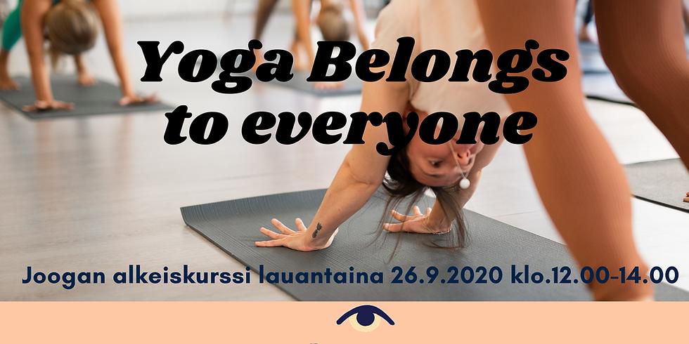 Yoga Belongs to Everyone // Joogan Alkeiskurssi //