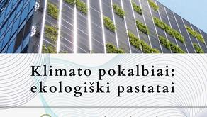 Klimato pokalbiai: ekologiški pastatai