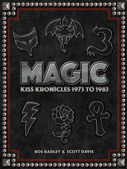 MAGIC - KISS KRONICLES 1973 TO 1983