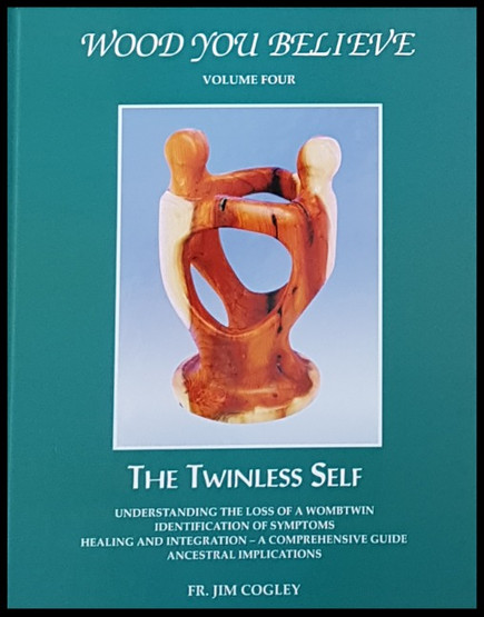 Wood You Believe - The Twinless Self