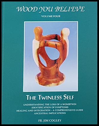 The Twinless Self