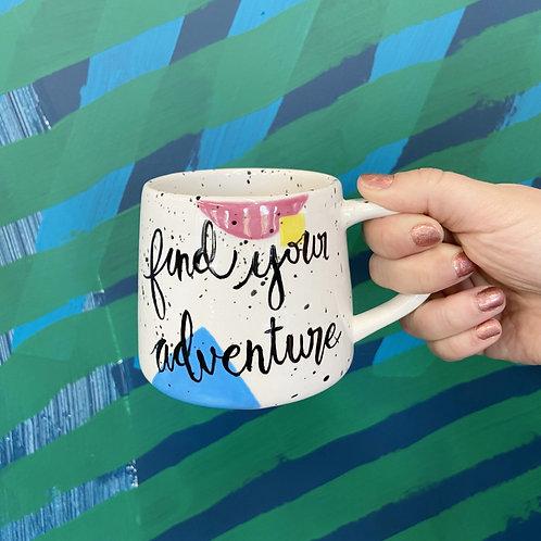 """""""Find Your Adventure"""" Mug - Customizable"""