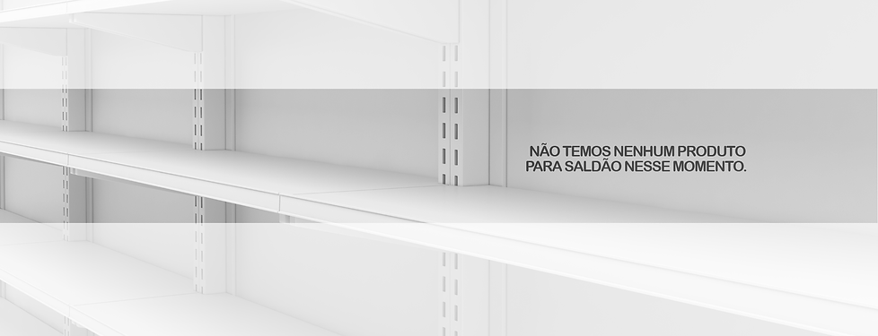 BANNERS-SEM-PRODUTOS-NO-SALDAO.png