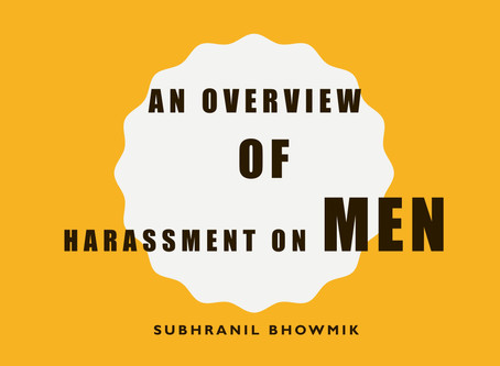 An overview of harassment of man