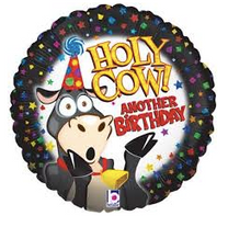 """18"""" Holy Cow Another Birthday!"""