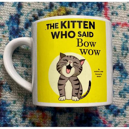 The Kitten Who Said Bow-Wow Childrens Mug
