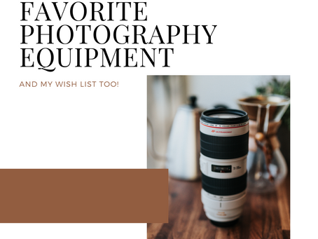 MY PHOTOGRAPHY EQUIPMENT + WISH LIST