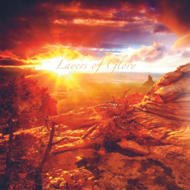 Layers of Glory