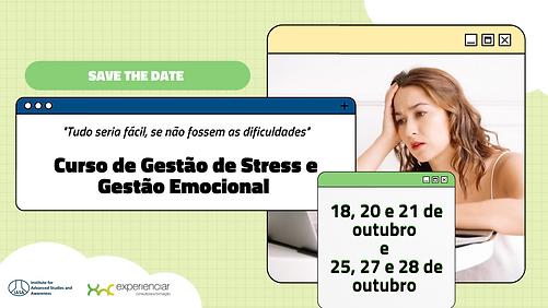 SAVE THE DATE Curso de Gestão de Stress e Gestão Emocional (1).png