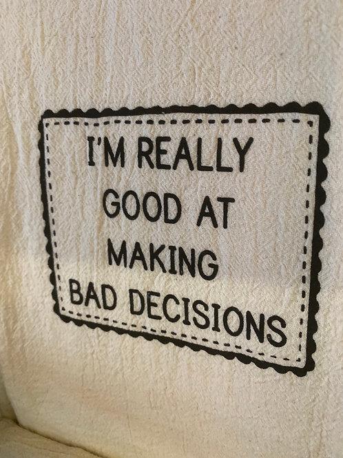Towel - Bad Decisions
