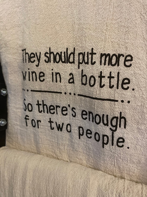 Towel - More Wine