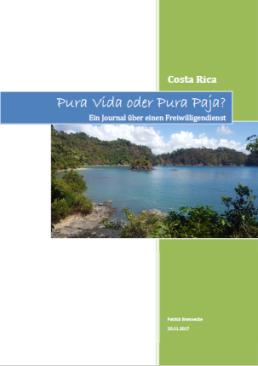"Patricks Freiwilligen-Magazin ""Pura Vida oder Pura Paja?""."