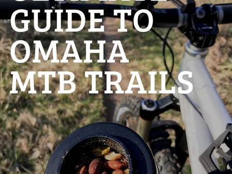 The Ultimate Guide to Omaha Mountain Bike Trails