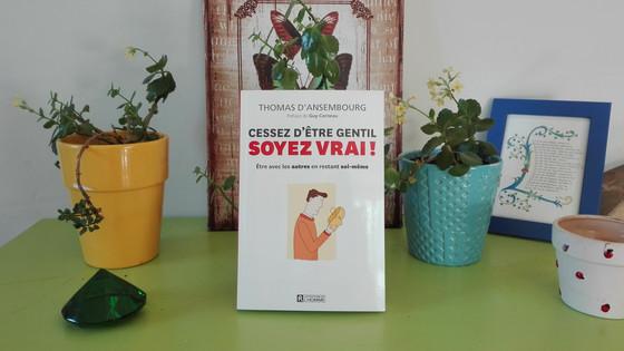 """""""Cessez d'être gentil, soyez vrai"""" : un livre formidable pour apprendre à communiquer"""