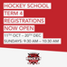 Hockey School Term 4: Rego Open