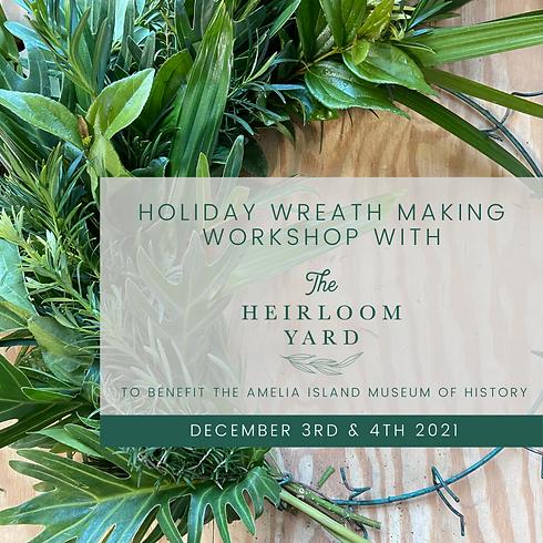 Holiday Wreath Making Workshop - Friday 12/3
