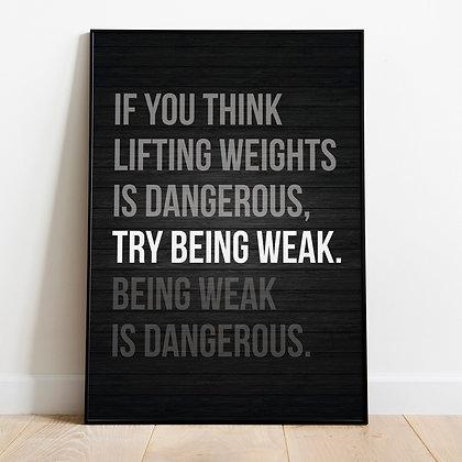 Try Being Weak