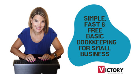 SIMPLE, FAST, and FREE Basic Bookkeeping for your Business