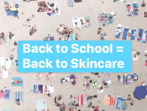 Back to School = Back to Skincare