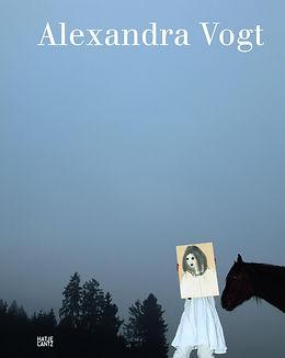 Monografie Alexandra Vogt  Hatje Cantz