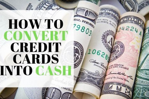 Turn Credit Card into Cash