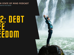 Rich State of Mind Ep 2: Debt Free Freedom