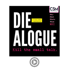 Press Page - Die-alogue Podcast.jpg