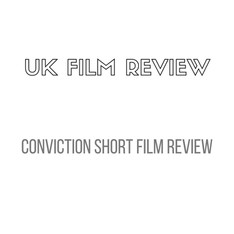 Press - UK Film Review Conviction