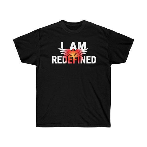"""I AM REDEFINED"" UNISEX T-SHIRT"