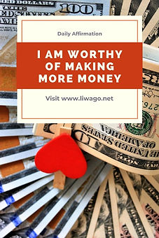 I am worthy of making more money.jpg