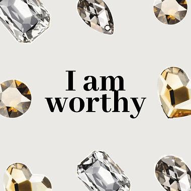 I am Worthy.jpg