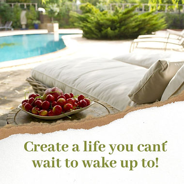 Create_a_life_you_cant´t_wait_to_wake_u