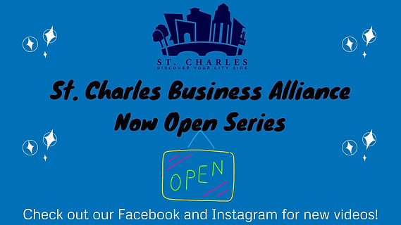 St. Charles Business Alliance Now Open S
