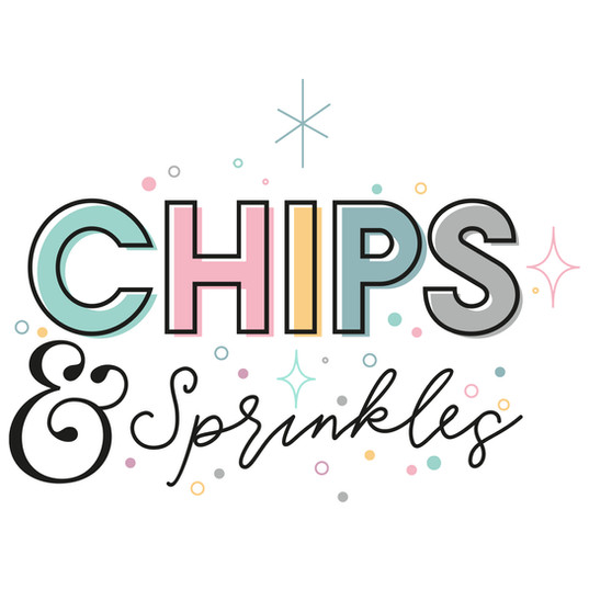 Chips and Sprinkles