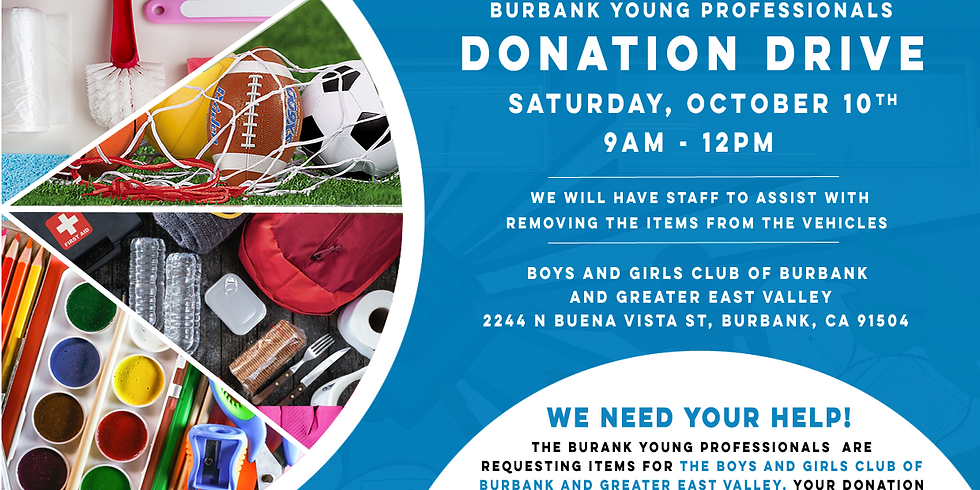 Burbank Young Professionals Supply Drive for Boys and Girls Club of Burbank and Great East Valley