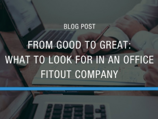 Things to Look for in an Office Fitout Company