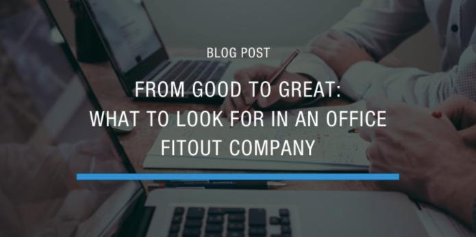 choosing office fitout company