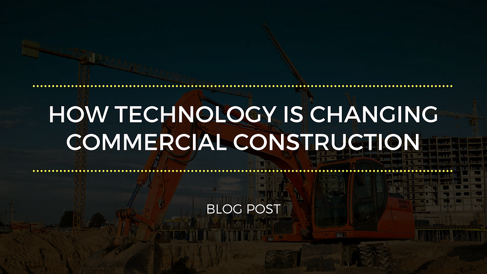 technology is changing commercial construction