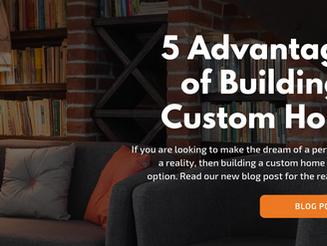 5 Advantages of Building A Custom Home