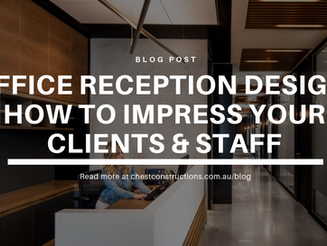 Office Reception Design: How to Impress Your Clients & Staff