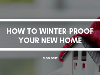 How to Winter-Proof Your New Home