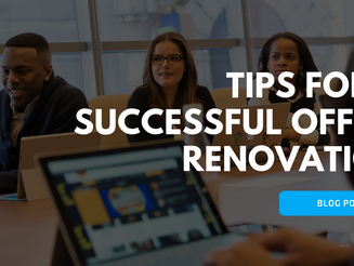 Tips for a Successful Office Renovation