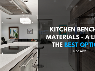 Kitchen Benchtop Materials - A List of the Best Options