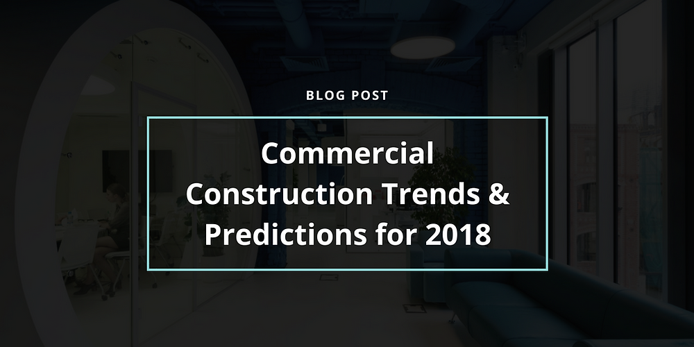 commercial construction trends predictions 2018 cover