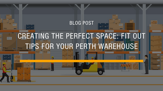 Creating the Perfect Space: Warehouse Fit Out Perth Tips