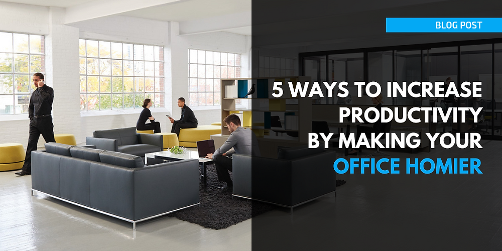 5 ways increase productivity making office homier