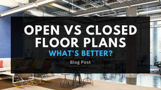 Open vs. Closed Floor Plans